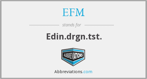 What does EFM stand for?