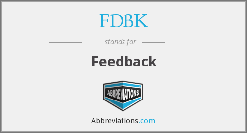 What does FDBK stand for?