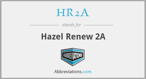 HR2A - Hazel Renew 2A