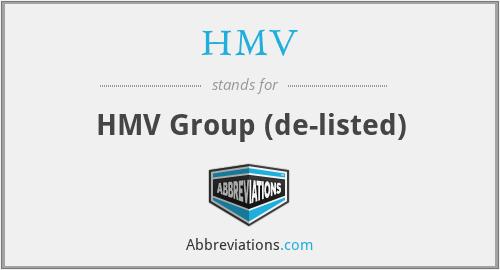 HMV - Hmv Grp
