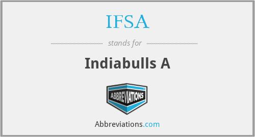 IFSA - Indiabulls A