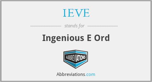 IEVE - Ingenious E Ord