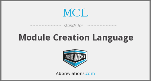 MCL - Module Creation Language