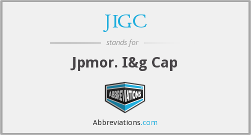 JIGC - Jpmor. I&g Cap