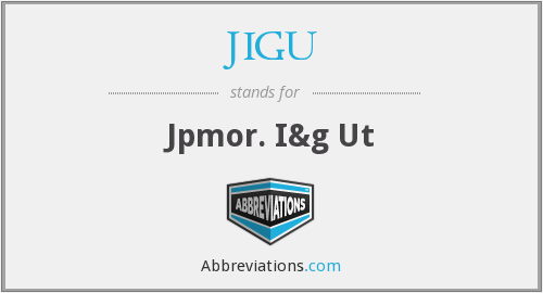 What does JIGU stand for?