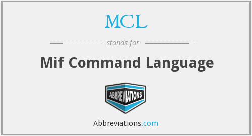 MCL - Mif Command Language