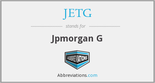 What does JETG stand for?