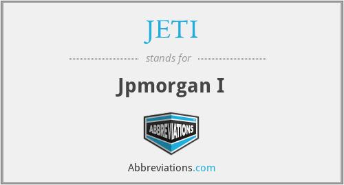 JETI - Jpmorgan I