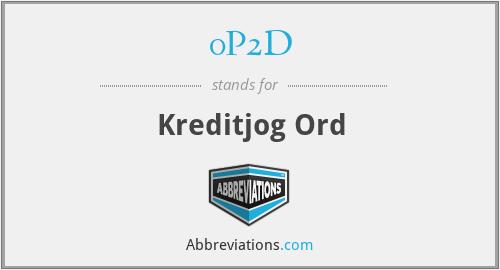 0P2D - Kreditjog Ord