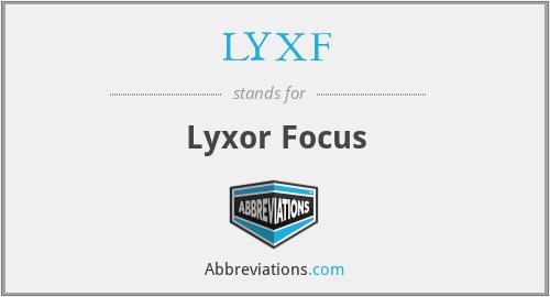 LYXF - Lyxor Focus