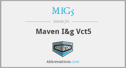 What does MIG5 stand for?