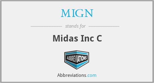 MIGN - Midas Inc C
