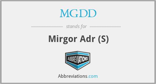 MGDD - Mirgor Adr (S)