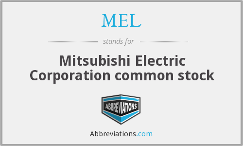 MEL - Mitsubishi Electric Corporation common stock