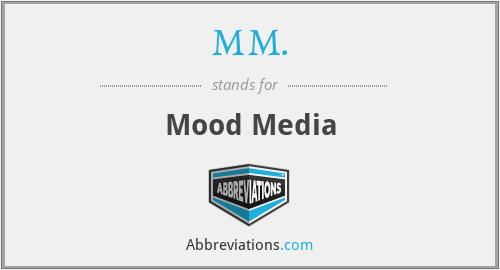 MM. - Mood Media