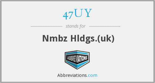 47UY - Nmbz Hldgs.(uk)