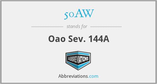 50AW - Oao Sev. 144A