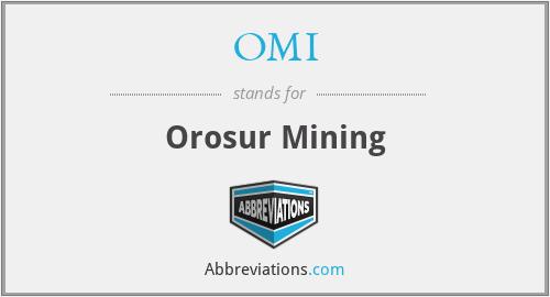 OMI - Orosur Mining