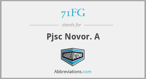 71FG - Pjsc Novor. A