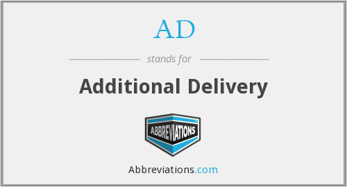 AD - Additional Delivery