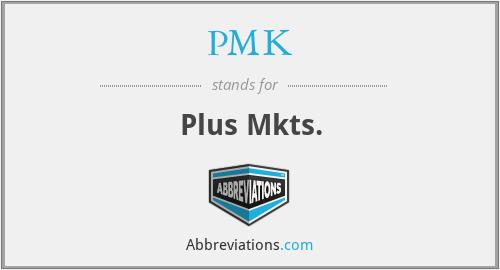 PMK - Plus Mkts.