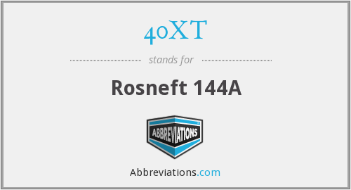What does 40XT stand for?