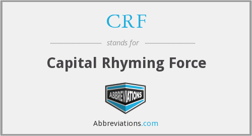 CRF - Capital Rhyming Force