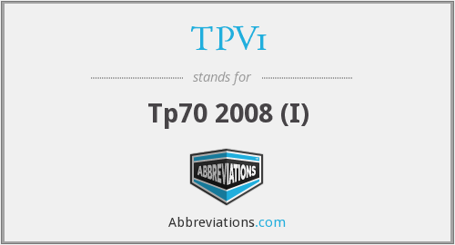 What does TPV1 stand for?