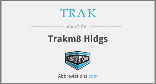 TRAK - Trakm8 Hldgs
