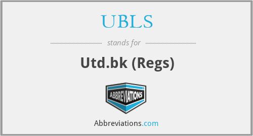 UBLS - Utd.bk (Regs)