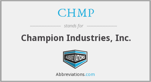 CHMP - Champion Industries, Inc.