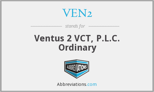 What does VEN2 stand for?
