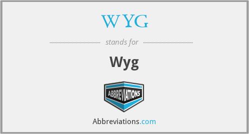WYG - Wyg