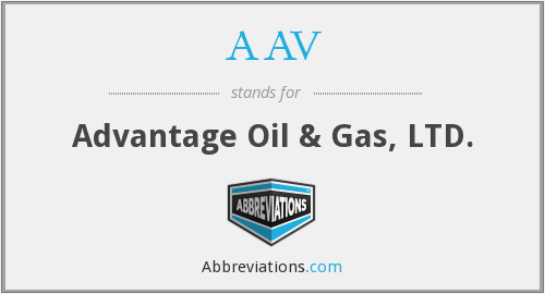 AAV - Advantage Oil & Gas, LTD.
