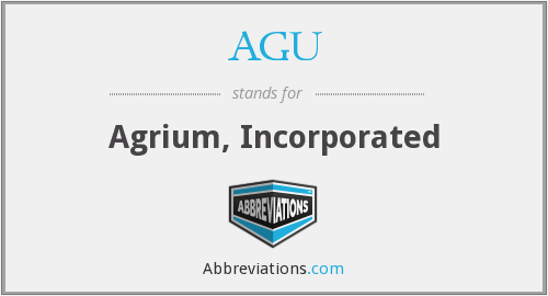 AGU - Agrium, Incorporated