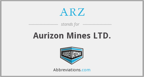 ARZ - Aurizon Mines LTD.