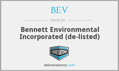BEV - Bennett Environmental Incorporated  (de-listed)