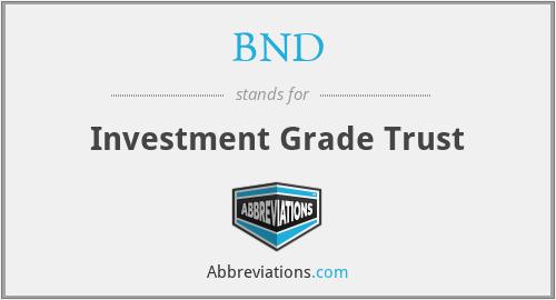 BND - Investment Grade Trust
