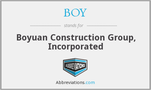 BOY - Boyuan Construction Group, Incorporated