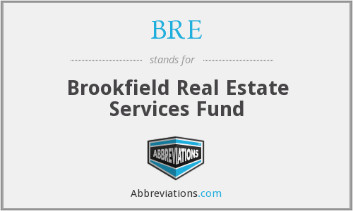 BRE - Brookfield Real Estate Services Fund