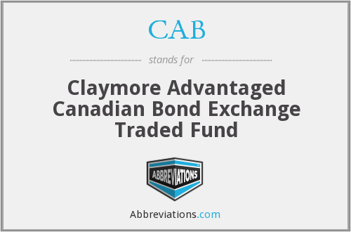 CAB - Claymore Advantaged Canadian Bond Exchange Traded Fund