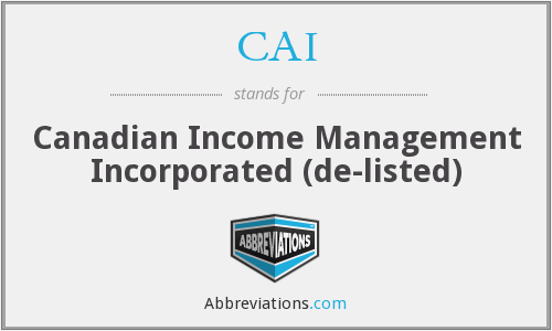 CAI - Canadian Income Management Incorporated (de-listed)