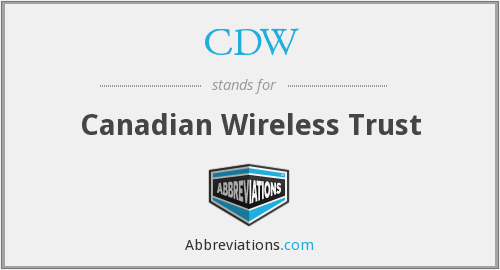 CDW - Canadian Wireless Trust