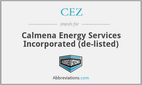 CEZ - Calmena Energy Services Incorporated  (de-listed)