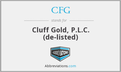 CFG - Cluff Gold, P.L.C.  (de-listed)