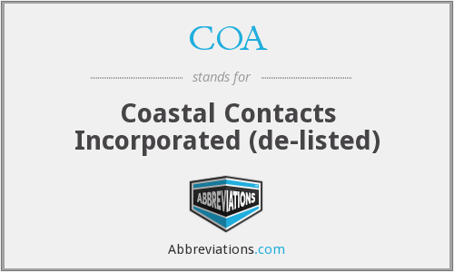 COA - Coastal Contacts Incorporated  (de-listed)