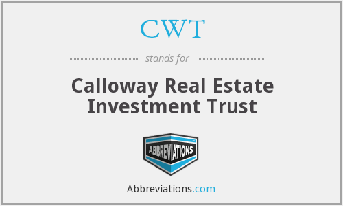 CWT - Calloway Real Estate Investment Trust