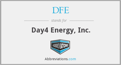 DFE - Day4 Energy, Inc.