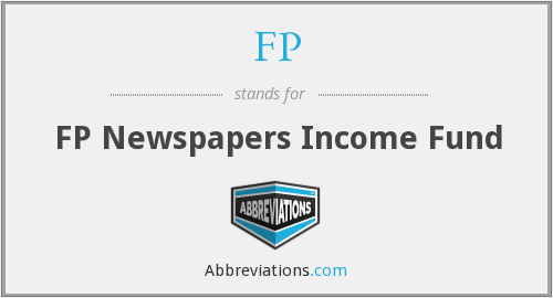 FP - FP Newspapers Income Fund