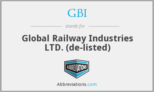 GBI - Global Railway Industries Ltd.